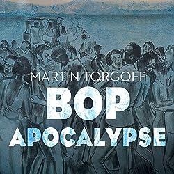 Bop Apocalypse