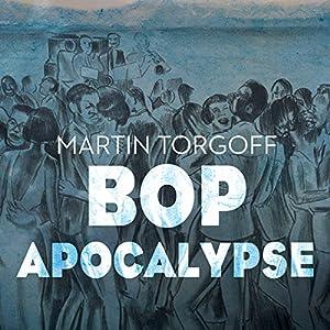 Bop Apocalypse Audiobook
