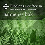 Salmenes bok (Bibel2011 - Bibelens skrifter 19 - Det Gamle Testamentet)    KABB