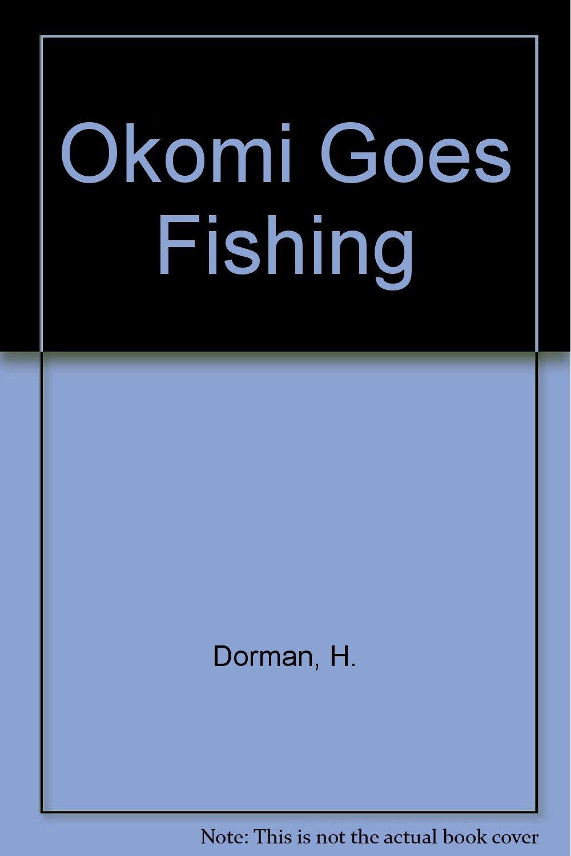 Download Okomi Goes Fishing ebook