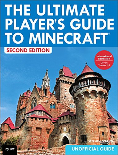 The Ultimate Player's Guide to Minecraft, 2nd edition Players Guide 2nd Edition