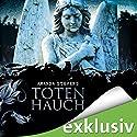 Totenhauch (Graveyard-Trilogie 1) Hörbuch von Amanda Stevens Gesprochen von: Cornelia Dörr