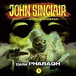 Dark Pharaoh (John Sinclair - Episode 5)