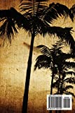 Journal Your Lifes Journey: Grungy Palm Tree, Lined Journal, 6 x 9, 100 Pages