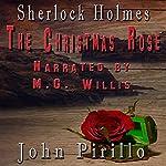 Sherlock Holmes: The Christmas Rose | John Pirillo