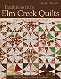 Traditions from Elm Creek Quilts: 13 Quilts