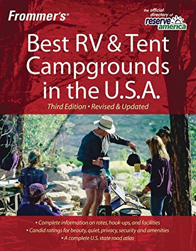 Frommer'S Best Rv And Tent Campgrounds In The U.S.A. (Frommer'S
