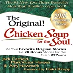 Chicken Soup for the Soul 20th Anniversary Edition: All Your Favorite Original Stories Plus 20 Bonus Stories for the Next 20 Years | Jack Canfield,Mark Victor Hansen,Amy Newmark,Heidi Krupp (foreword)