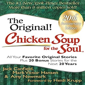 Chicken Soup for the Soul 20th Anniversary Edition Hörbuch