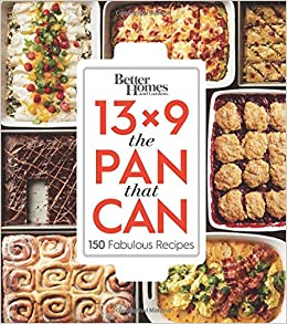 Better Homes and Gardens 13x9 The Pan That Can 150 Fabulous