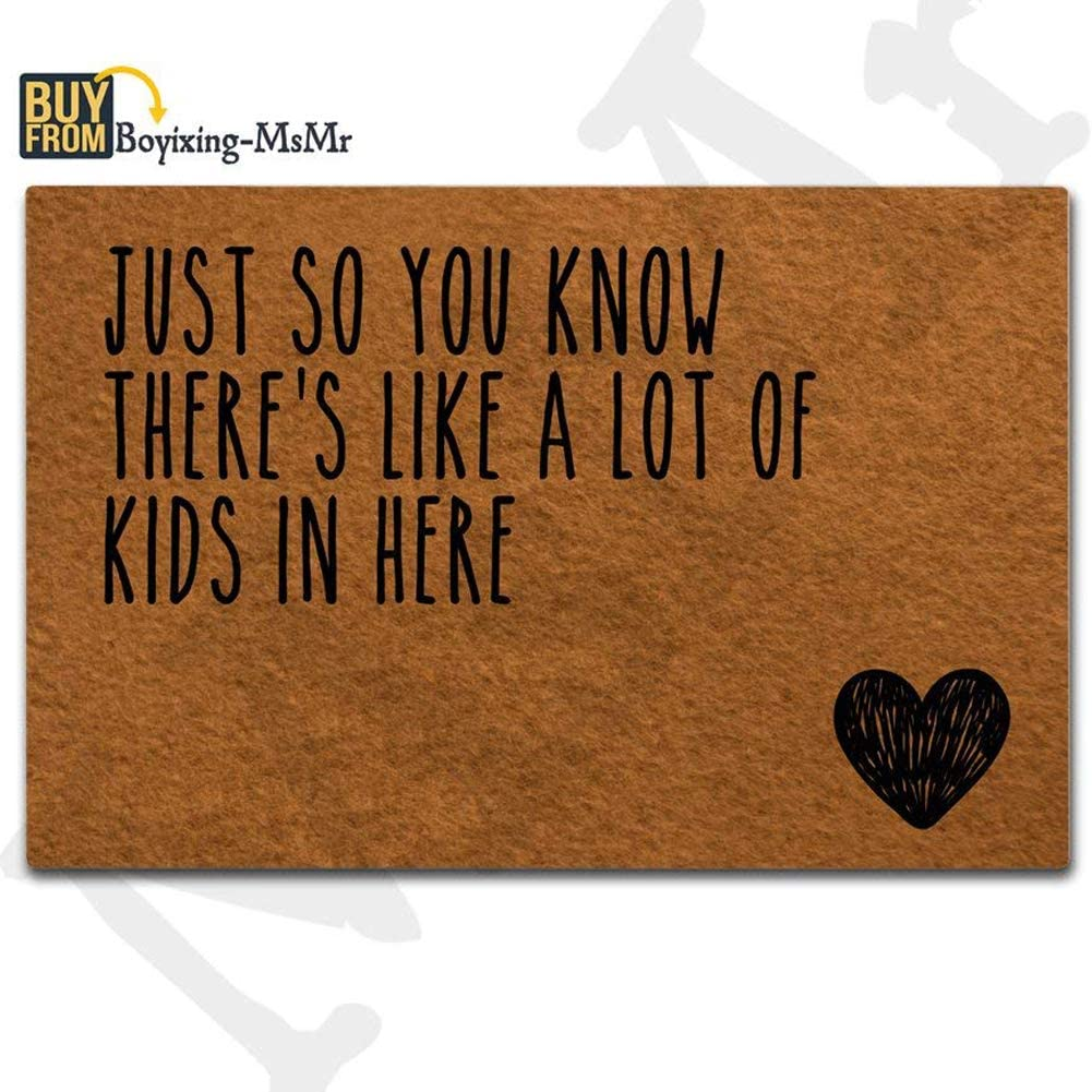"""MsMr Doormat Entrance Floor Mat Funny Doormat Home and Office Decorative Indoor/Outdoor/Kitchen Mat Non-Slip and Non-Woven Fabric 23.6""""x15.7"""" - Just So You Know There's Like A Lot of Kids in Here"""