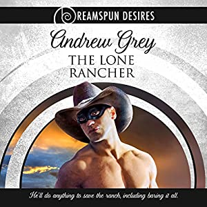 The Lone Rancher Audiobook