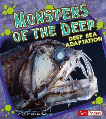 Monsters of the Deep: Deep Sea Adaptation (Extreme Life)