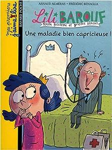 "Afficher ""Lili Barouf Une maladie bien capricieuse !"""