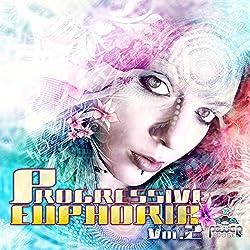 Progressive Euphoria Vol. 2 (Best of Progressive, Goa Trance, Psychedelic Trance)