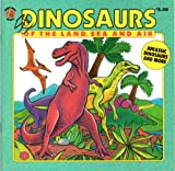 Dinosaurs of the Land, Sea and Air (Honey Bear Books) [Taschenbuch] by Teitel...