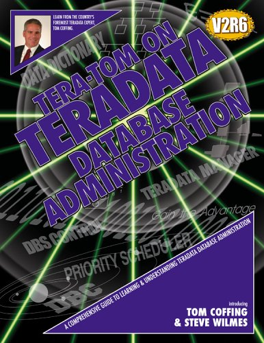 Tera-Tom on Teradata Database Administration