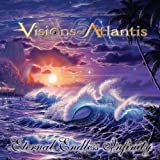 Eternal Endless Infinity by VISIONS OF ATLANTIS (2005-02-22)