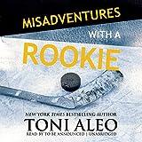 Misadventures with a Rookie: Misadventures, Book 10