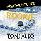 Misadventures with a Rookie   Toni Aleo