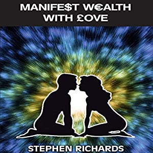 Manifest Wealth with Love Audiobook