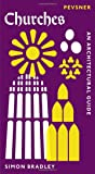 Churches: An Architectural Guide (Pevsner Architectural Guides) (Pevsner Architectural Guides: Introductions)