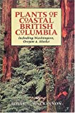 Plants of Coastal British Columbia, Jim Pojar and Andy MacKinnon, 1551050420