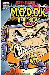 M.O.D.O.K: Reign Delay #1 Kindle Edition