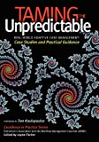 img - for Taming the Unpredictable Real World Adaptive Case Management: Case Studies and Practical Guidance book / textbook / text book