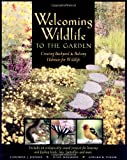Welcoming Wildlife to the Garden, Catherine J. Johnson and Susan McDiarmid, 0881792012