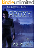 Proxy (The Infected Book 1)