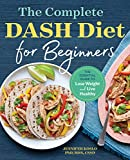 The Complete DASH Diet for Beginners