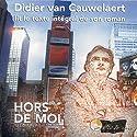Hors de moi | Livre audio Auteur(s) : Didier Van Cauwelaert Narrateur(s) : Didier Van Cauwelaert