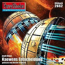 Kaowens Entscheidung (Perry Rhodan 2662)