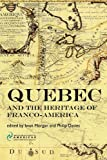 img - for Quebec and the Heritage of Franco-America (ISA) book / textbook / text book
