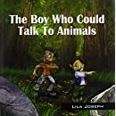 The Boy Who Could Talk to Animals