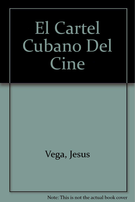 El Cartel Cubano Del Cine: Amazon.es: Jesus Vega: Libros