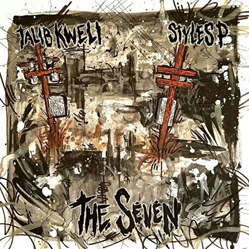 Talib Kweli & Styles P - The Seven (2017) [WEB FLAC] Download