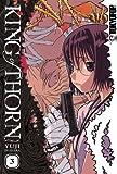 King Of Thorn Volume 3 by Iwahara Yuji (January 24,2008)