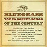 Bluegrass Top 20 Gospel Songs of the Century