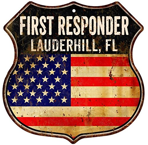 LAUDERHILL, FL First Responder American Flag 12x12 Metal Shield Sign S122761