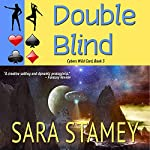 Double Blind   Sara Stamey