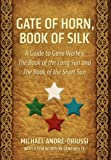 Gate of Horn, Book of Silk, Michael Andre-Driussi, 0964279541