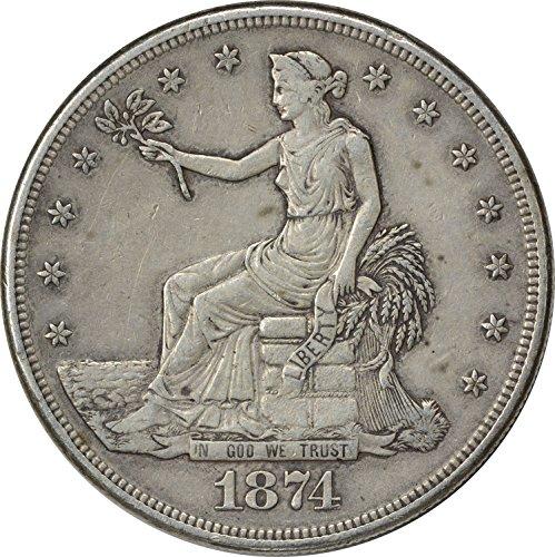 1874 S Trade Dollar EF