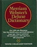 Merriam-Webster's Deluxe Dictionary, Merriam-Webster, Inc. Staff, 0762103000