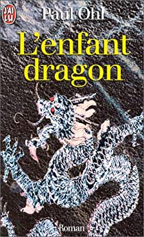 L'enfant dragon par Ohl