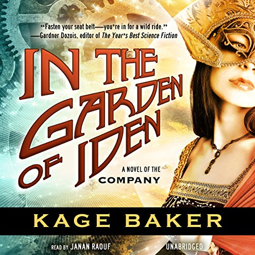 In the Garden of Iden: A Novel of the Company, Book 1
