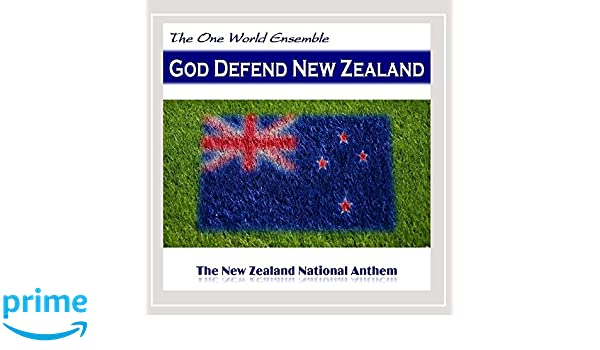 The One World Ensemble - God Defend New Zealand (The New