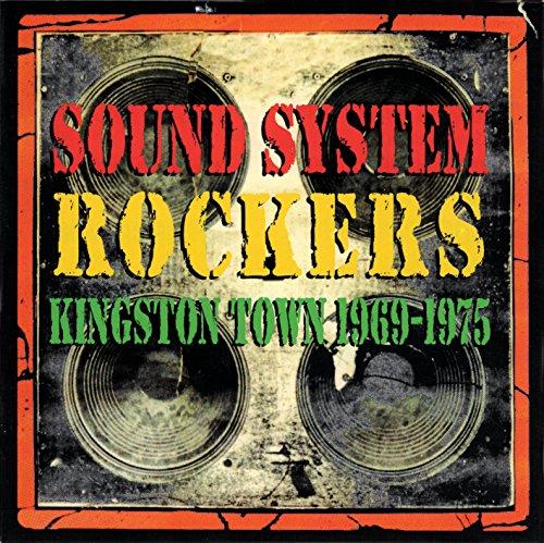Sound System Rockers: Kingston Town - Kingston System