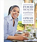 #6: Food, Health, and Happiness: 115 On-Point Recipes for Great Meals and a Better Life